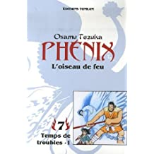 PHÉNIX L'OISEAU DE FEU T07 N.E.