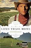 Long Trail Home (The Texas Trail Series)