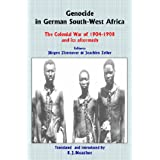 Genocide in German South-West Africa: The Colonial War of 1904–1908 and Its Aftermath