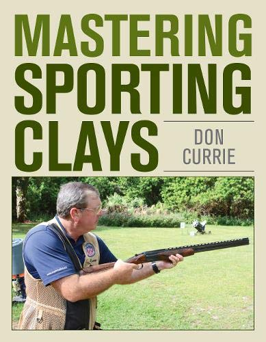 Sporting Firearms - Mastering Sporting Clays