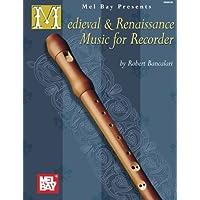 Mel Bay Medieval and Renaissance Music for Recorder: Bancalari
