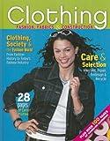 Clothing: Fashion, Fabrics & Construction, Student Edition (CLOTHING: FASHION,FABR & CNSTR)