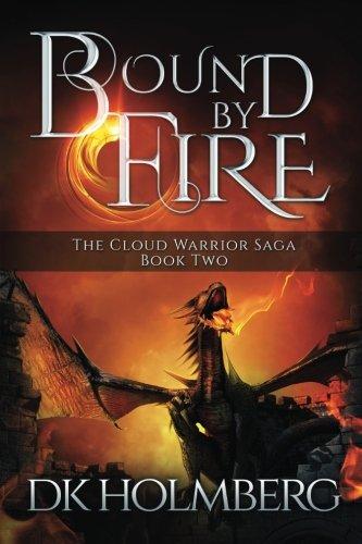 Bound by Fire (The Cloud Warrior Saga) (Volume 2)