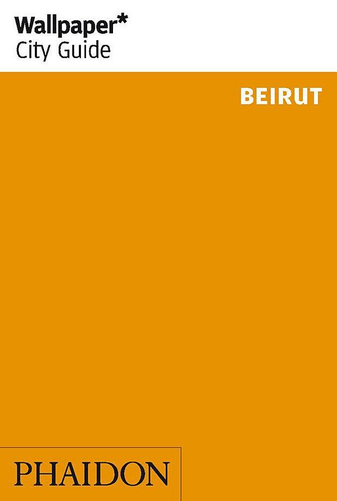 Beirut (Wallpaper* City Guides)