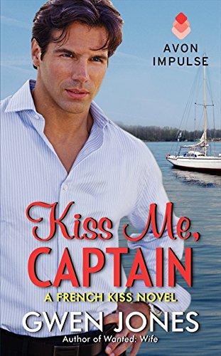 Download Kiss Me, Captain: A French Kiss Novel pdf