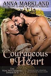 Courageous Heart (The Von Wolfenberg Dynasty Book 2)