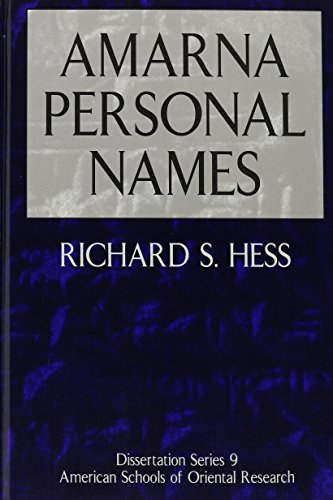 Amarna Personal Names (Dissertations of the American Schools of Oriental Research)