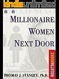 Millionaire Women Next Door (Millionaire Set)