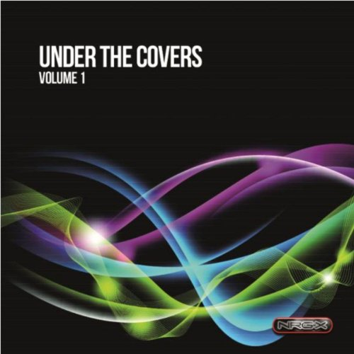 Under The Covers Volume 1