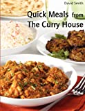 Quick Meals from the Curry House, David Smith, 129110562X