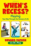When's Recess?, Howard Papush, 1412033462