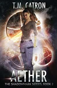 Aether (The Shadowmark Series) (Volume 2)