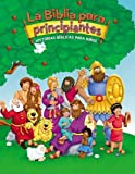 La Biblia para principiantes: Historias b�blicas para ni�os (The Beginner's Bible) (Spanish Edition)
