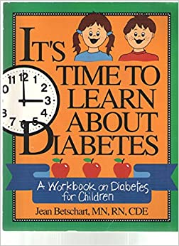 It's Time to Learn About Diabetes: A Basic Workbook for Children