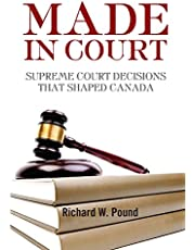 Made in Court: Supreme Court Cases that Shaped Canada