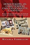 Home Staging 101: Come Vendere Casa Velocemente, Il Manuale