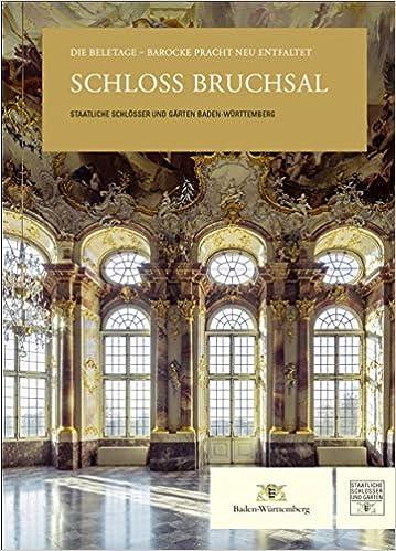 Schloss Bruchsal 9783961760473 Amazon Com Books