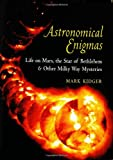 Astronomical Enigmas, Mark Kidger, 0801880262