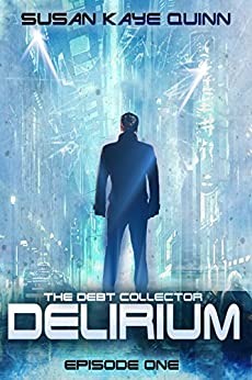 Delirium (Debt Collector 1) by [Quinn, Susan Kaye]