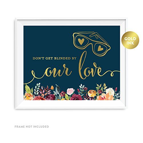 Andaz Press Wedding Party Signs, Navy Blue Burgundy Florals with Metallic Gold Ink, 8.5x11-inch, Don't Get Blinded By Our Love Sunglasses Ceremony Sign, 1-Pack, Colored Fall Autumn -