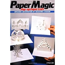 Paper Magic: Pop-Up Paper Craft: Origamic Architecture by Masahiro Chatani (1988-06-24)