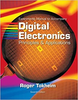 Experiments Manual t/a Digital Electronics: Principles and Applications w/MultiSim CD ROM by Roger Tokheim (2007-03-27)