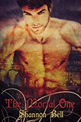 The Mortal One: a Paranormal Vampire Romance (The Mortal One Series Book 1)