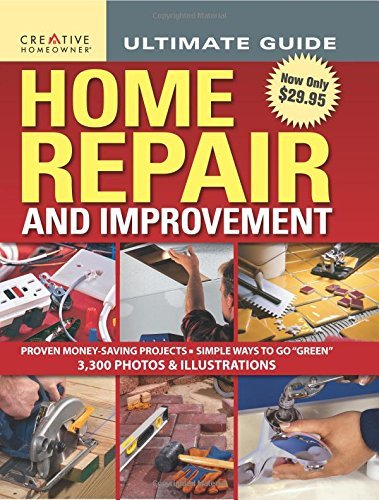 Ultimate Guide: Home Repair & Improvement (Home Improvement)