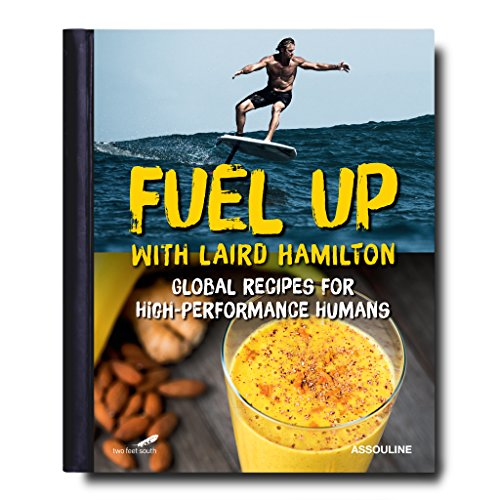 Fuel Up: Global Recipes for High Performance Humans