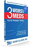 img - for 3 WORST MEDS, Former Big Pharma Chemist Teaches How the Three Worst Prescription Medications are Harmful to Health & Longevity - Naturally Control Blood Pressure, Blood Clots & Cholesterol 2018 book / textbook / text book