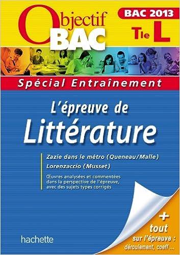 Livres pdf à télécharger gratuitement Objectif Bac - Entraînement L'épreuve de Littérature Terminale L Bac 2013 PDF DJVU FB2