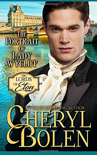 The Portrait of Lady Wycliff (The Lords of Eton) (Volume 1) ebook