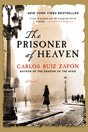 =ONLINE= The Prisoner Of Heaven: A Novel (The Cemetery Of Forgotten Book 3). century Check colores careers stock