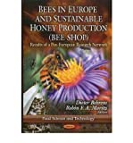 img - for [(Bees in Europe & Sustainable Honey Production (BEE SHOP): Results of a Pan-European Research Network)] [Author: Dieter Behrens] published on (October, 2011) book / textbook / text book