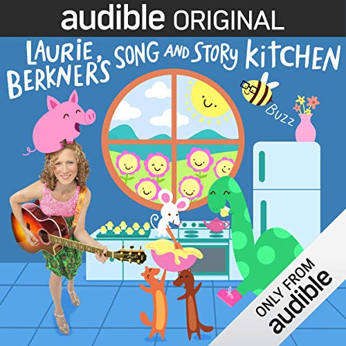 (Laurie Berkner's Song and Story Kitchen)
