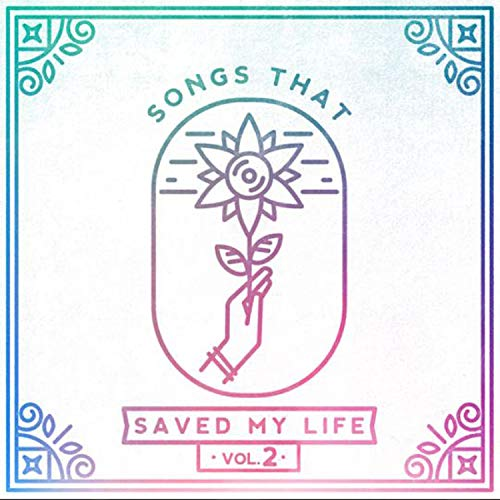 Various - Songs That Saved My Life Vol. 2