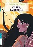 Chaân, Tome 1 : Chaân, la rebelle