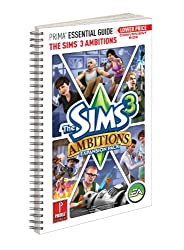 The Sims 3 Ambitions Expansion Pack - Prima Essential Guide: Prima Official Game Guide (Prima Essential Guides)