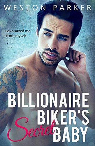 Billionaire Biker's Secret Baby: A Bad Boy Romantic Suspense