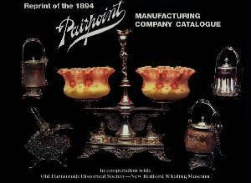 Pairpoint Manufacturing Company: 1894 Catalogue Reprint