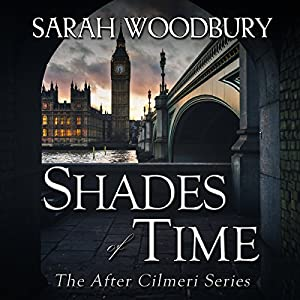 Shades of Time (The After Cilmeri Series) (Volume 12) Audiobook