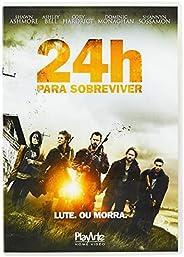 24H Para Sobreviver