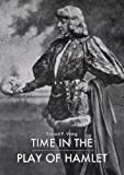 img - for Time in the Play of Hamlet book / textbook / text book