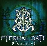 Righteous by Eternal Oath (2006-11-27)