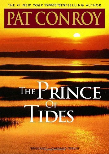 The Prince of Tides: A Novel Later Printing Edition by Conroy, Pat published by Dial Press Trade Paperback (2002)