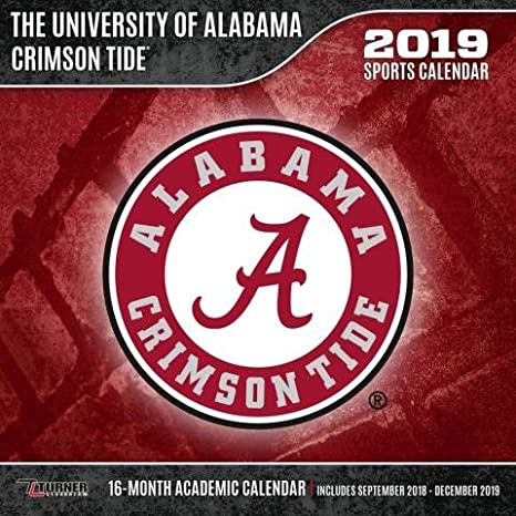 University Of Alabama 2019 Calendar Amazon.com: The University of Alabama Crimson Tide Sports Wall