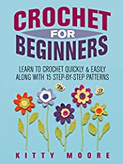 """Become a crochet expert in just a few dayseven if you're a complete beginner today!                       This is the #1 Best Selling """"Beginner's Crochet""""Book on Amazon RIGHT NOW!              Imagine learning how to crochet..."""