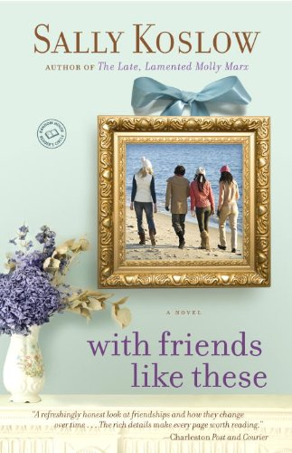 With Friends Like These: A Novel cover