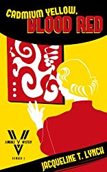 Cadmium Yellow, Blood Red (Double V Mysteries Book 1)