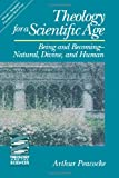 img - for Theology for a Scientific Age: Being and Becoming-Natural, Divine and Human (Theology and the Sciences) book / textbook / text book